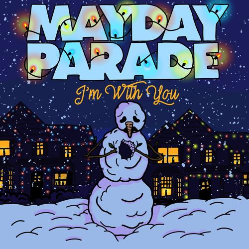 Mayday Parade - I'm With You