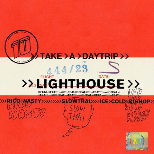 Take A Daytrip, Rico Nasty, slowthai, ICECOLDBISHOP - Lighthouse  (2019)