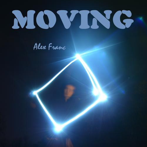 Alex Franc - Moving  (2019)