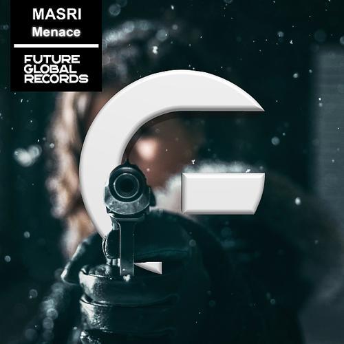 Masri - Menace (Radio Edit)  (2019)